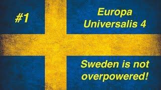 EU4. #1 - Швеция. Балтика должна быть нашей!