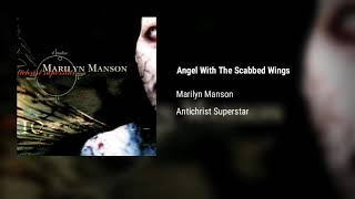 Marilyn Manson - Angel With The Scabbed Wings