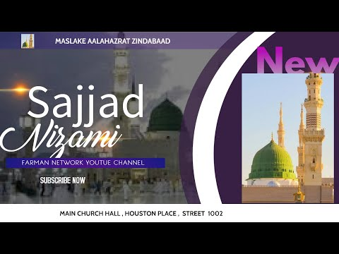 Sajjad Nizami World Famous Naat