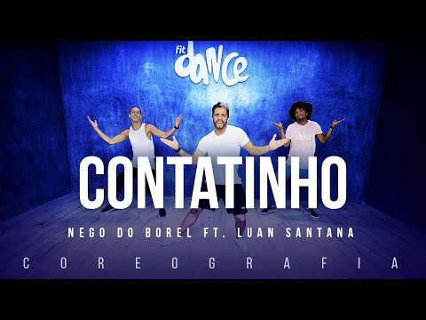 Contatinho - Nego do Borel ft. Luan Santana | FitDance TV (Coreografia) Dance Video