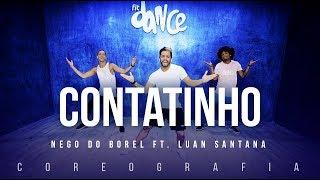 Contatinho - Nego do Borel ft. Luan Santana | FitDance TV (Coreografia) Dance Video