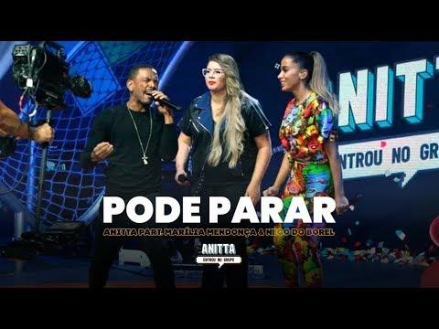 Anitta part Marília Mendonça & Nego do Borel - Pode Parar  MÚSICA INÉDITA