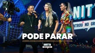 Baixar Anitta part. Marília Mendonça & Nego do Borel - Pode Parar | MÚSICA INÉDITA