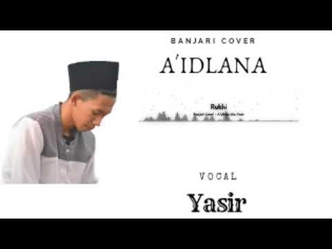 Banjari Cover Terbaru - Sholawat A'idlana Voc Yasir Amri