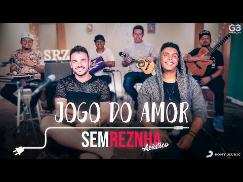 Sem Reznha Acústico - Jogo do Amor - Mc Bruninho