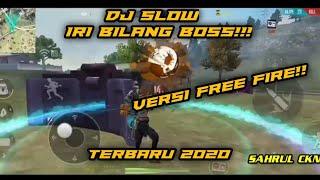 Dj Iri Bilang Bos, Versi Free Fire GG Auto Booyah, By Hendra Syaputra
