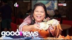 Good News: Mga kainang may unlimited serving, susubukan ni Maey Bautista!