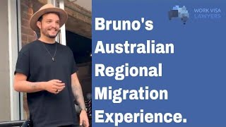 Bruno's Australian Regional Migration: From Student Visa to Skilled State Sponsored Visa