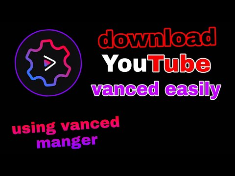 How to: download Youtube vanced and yt music vanced  (with vanced manger)