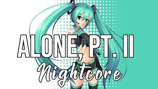 Nightcore Alone Pt.    - Alan Walker Ava Max