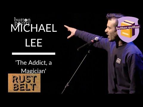 Michael Lee - 'The Addict, a Magician' (Rustbelt 2013)