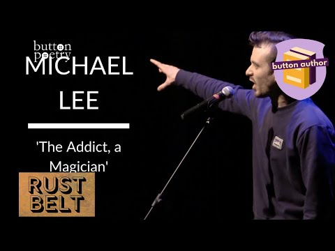 "Michael Lee - ""The Addict, a Magician"" (Rustbelt 2013)"