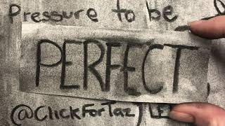 'Pressure to be Perfect' - an animated version of ClickForTaz's poem