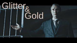 Hannibal || Glitter & Gold