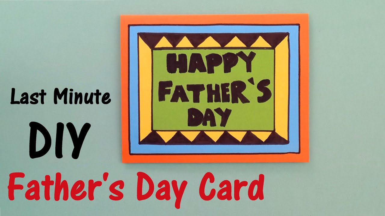 Father 39 S Day Card Last Minute Diy Youtube