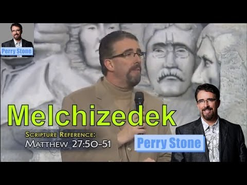 Melchizedek in 20 minutes!   Perry Stone