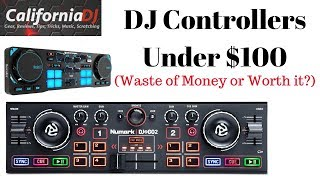 $100 DJ Controllers Waste of Money or Worth it? Can You Gig?