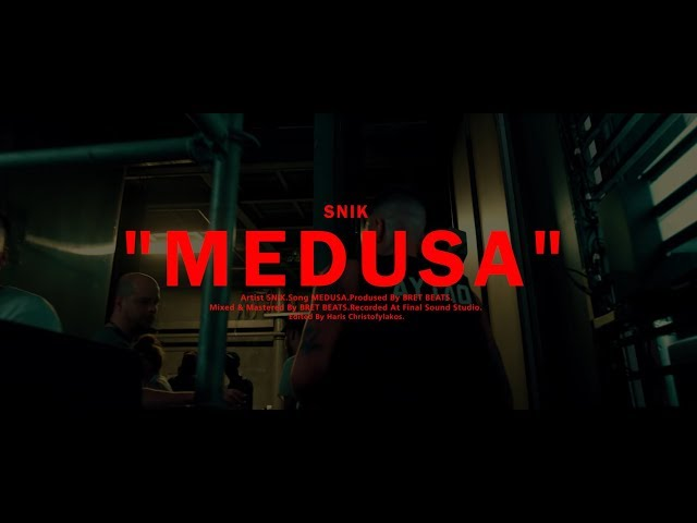 SNIK - MEDUSA (Official Music Video) (Prod. By BretBeats)