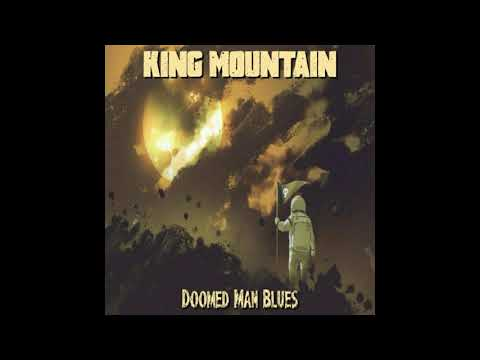 King Mountain - Doomed Man Blues (2020) (New Full Album)