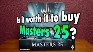 mtg is it worth it to buy masters 25 for magic the gathering?