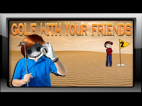 WAS FÜR EIN GEILES LEVEL - Golf with your Friends #02 /w Markustery