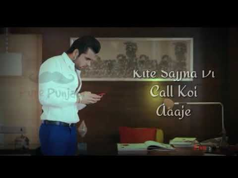Main Baar Baar Phone Takda Kite Sajna Di Call Koi Aaje  Best Punjabi Song  Whatsap Status