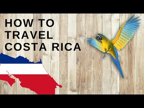 HOW TO TRAVEL COSTA RICA? | Transportation, Safety, Places