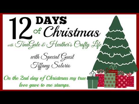 12 days of Christmas with Tina Gale & Heather- Special Guest Tiffany Solorio Day 2
