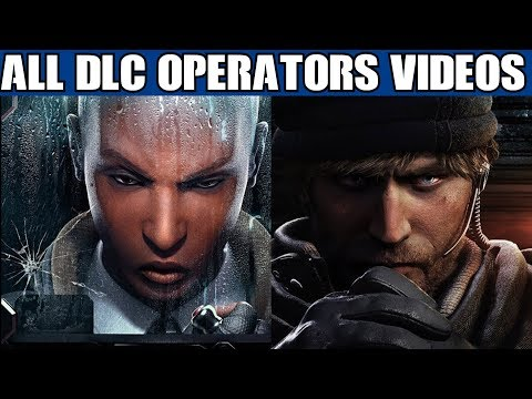 Rainbow Six Siege All DLC Operator videos Including Clash & Maverick Year 3 2 1 R6 Trailers
