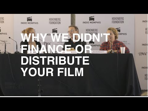 2017 Indie Talks: Why We Didn't Finance or Distribute Your Film