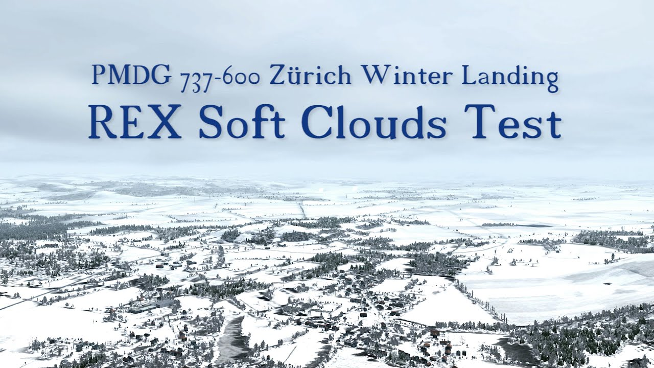 FSX REX SOFT CLOUDS TEST by Fangzahn Aviation Studios