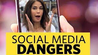 Social Media Dangers