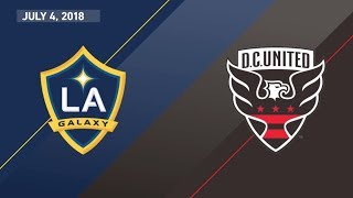 HIGHLIGHTS: LA Galaxy vs. D.C.  United   July 4, 2018