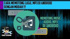 Cara potong Mp3 Di Android Dengan MUDAH dan cepat