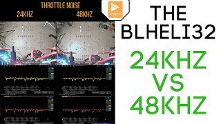 Should you increase Blheli_32 PWM Frequency to 48khz ?? // Lets find out