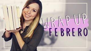 WRAP UP | Libros leídos en febrero 2016