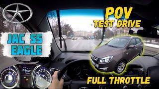 JAC S5 Eagle - Pov test drive.  Driver's EYE