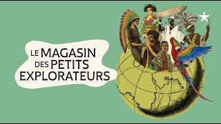Le Magasin des petits explorateurs | Exposition au musée du quai Branly - Jacques Chirac