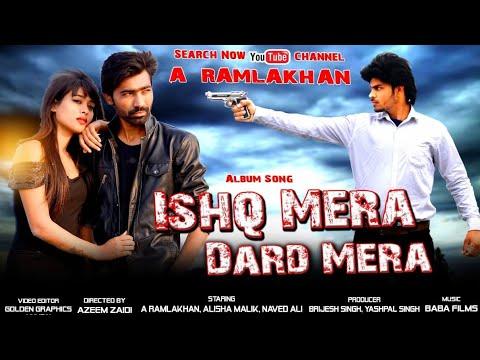 Ishq Mera Dard Mera || Valentine Day Special Song 14 February || A Ramlakhan Ll Alisha Malik