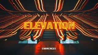 Eminencee - Elevation (2019 New Full Album)