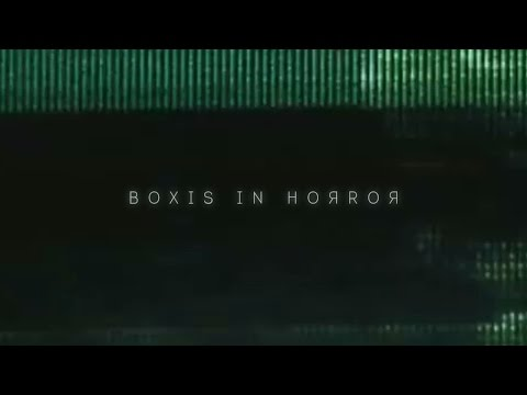 BOXIS IN HOЯROЯ #1