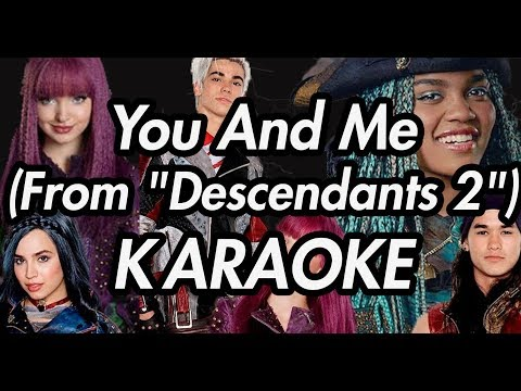 "You and Me (From ""Descendants 2"")(Karaoke Lyrics on Screen)"