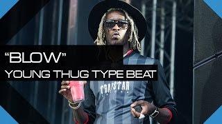 young thug type beat 2015 blow   prodtaylormbeats x illwillbeatz