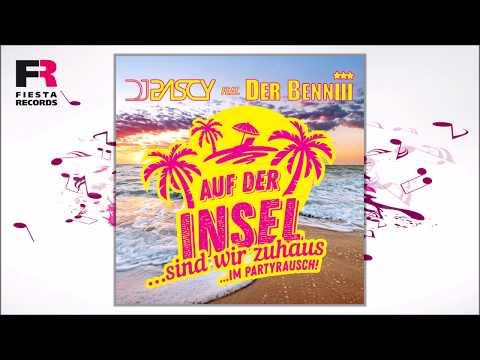 DJ Pascy feat. Der Benniii - Auf der Insel (Hörprobe)