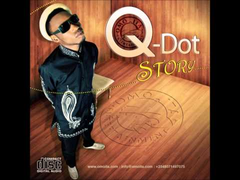 Qdot Alagbe: Story of my life