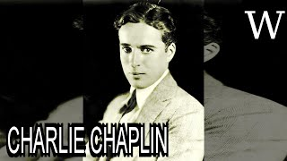 Charlie Chaplin   Wikividi Documentary