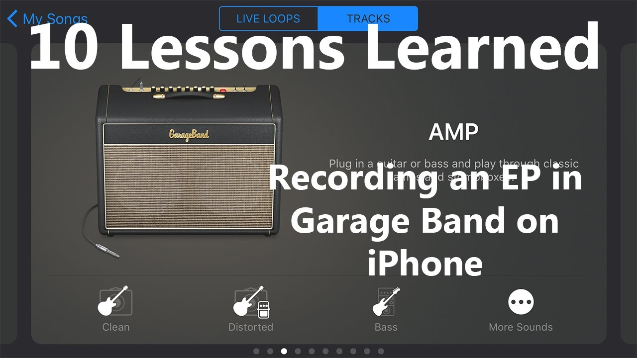 10 Lessons Learned Recording an EP in Garage Band on iOS (iPhone/iPad)