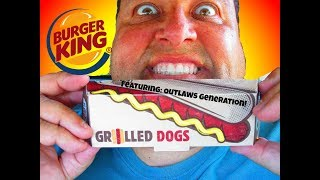 FOOD NEWS: Burger King® 79¢ Grilled Dogs Ft. Outlaws Generation!