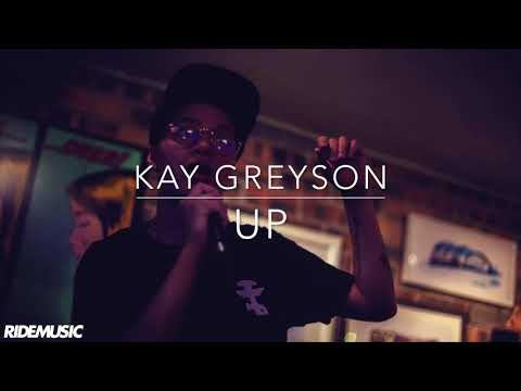 Kay Greyson - Up (PREVIEW)