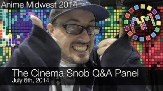Anime Midwest 2014 - The Cinema Snob Q&A Panel